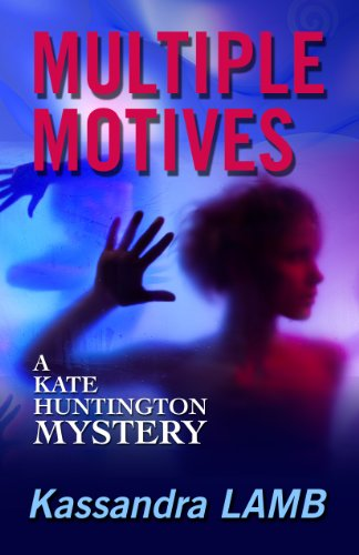 E-book - MULTIPLE MOTIVES, A Kate Huntington Mystery (#1) by Kassandra Lamb