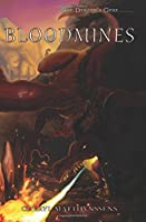 Bloodmines (The Blue Dragon's Geas ) (Volume 3)
