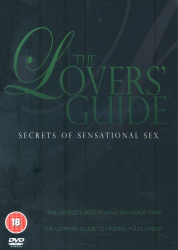 The Lovers' Guide - Secrets Of Sensational Sex [DVD]
