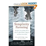 img - for Simplicity Parenting:(August 31, 2010) book / textbook / text book