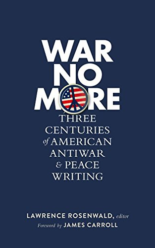 war-no-more-three-centuries-of-american-antiwar-and-peace-writing-library-of-america-278-the-library