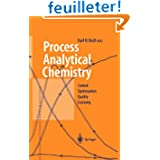 PROCESS ANALYTICAL CHEMISTRY. : Control, Optimization, Quality, Economy