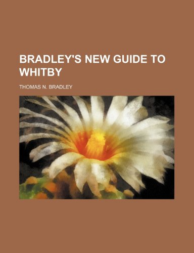 Bradley's New Guide to Whitby