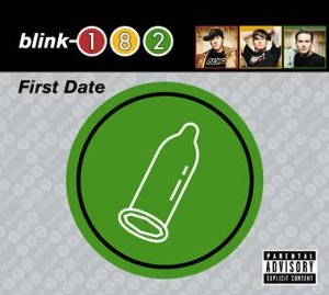 Blink 182 - First Date - Picture Disc [UK-Import] [Vinyl Single] - Zortam Music