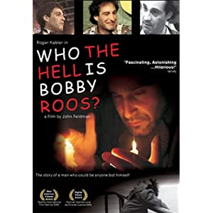 Who the Hell Is Bobby Roos? movie