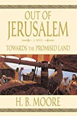 OUT OF JERUSALEM - VOL 3 - Towards the Promised Land