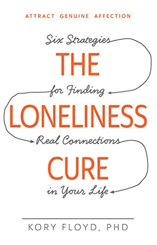 What is the cure for this loneliness?