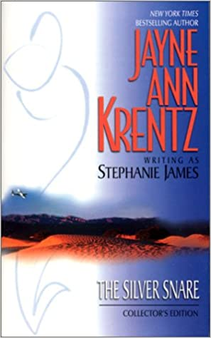 The Silver Snare by Jayne Ann Krentz and Stephanie James