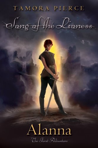 Cover of Alanna: The First Adventure (The Song of the Lioness, Book 1)