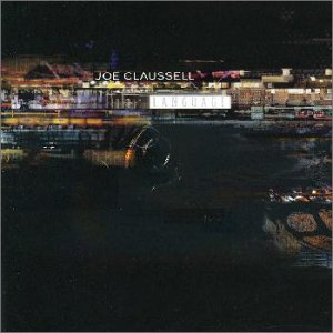 Joe Claussell - Language (1999) [FLAC] Download