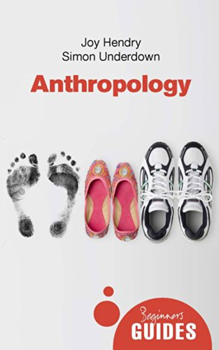 anthropology-a-beginners-guide-beginners-guides