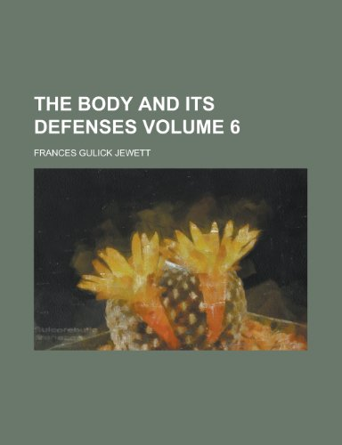 The Body and Its Defenses