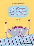 echange, troc Thomas Vandevenne - Le clavier bien à temps pour se repérer. Volume 2