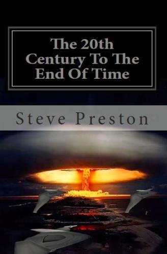 The 20Th Century To The End Of Time: Book 8 History Of Mankind (Volume 8) front-717385