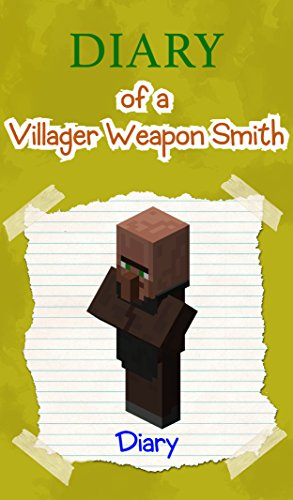 Diary of a Minecraft Warrior Villager  Book 2 Unofficial