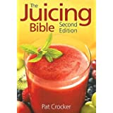 The Juicing Bible [JUICING BIBLE 2 E  OS]