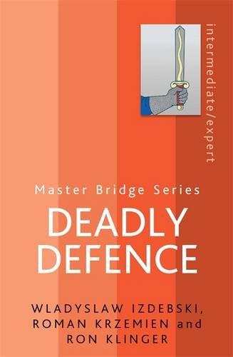 Deadly Defence (MASTER BRIDGE)