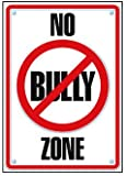 Argus Poster: No Bully Zone; no. T-A67109
