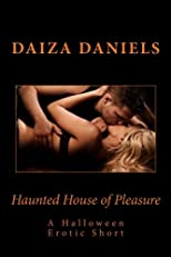 Haunted House of Pleasure: A Halloween Erotic Short