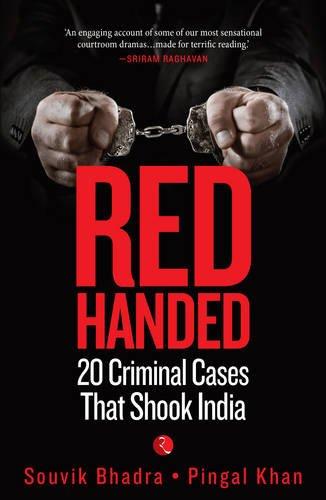 Red-Handed: 20 Criminal Cases That Shook India Image