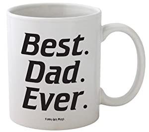 Funny Guy Mugs Best Dad Ever Mug