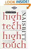High Tech High Touch: Technology and Our Search for Meaning