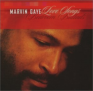 Marvin Gaye - Love Songs: Bedroom Ballads - Zortam Music