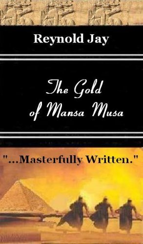 The Gold of Mansa Musa (Seeds from Heaven Book 2)
