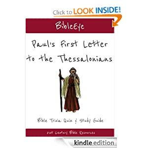 Paul's First Letter to the Thessalonians: Bible Trivia Quiz & Study Guide (BibleEye Bible Trivia Quizzes & Study Guides)