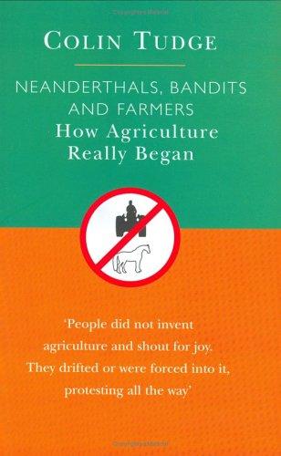 Darwinism Today: Neanderthals, Bandits & Farmers