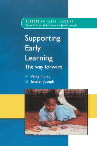 Supporting Early Learning - The Way Forward