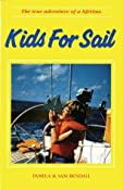 Kids For Sail: Amazon.ca: Pamela Bendall, Sue Bendall: Books