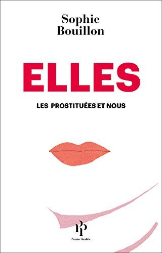Elles: Les prostituées et nous