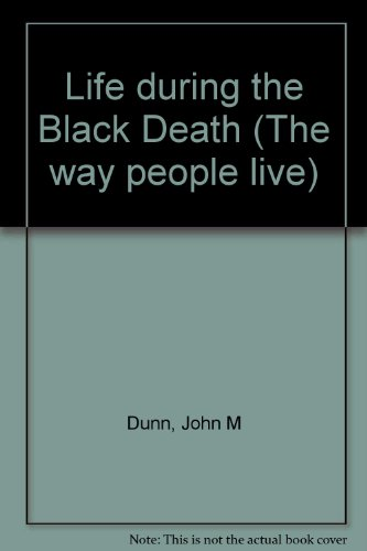Life during the Black Death (The way people live)