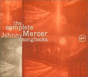 Complete Johnny Mercer Songbooks