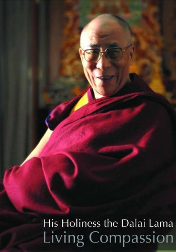 His Holiness the Dalai Lama - Living Compassion [DVD]