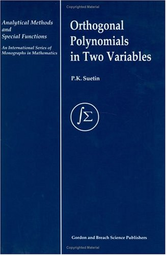 Orthogonal Polynomials in Two Variables (Analytical Methods and Special Functions)