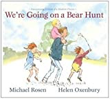 Were Going on a Bear Hunt: Anniversary Edition of a Modern Classic