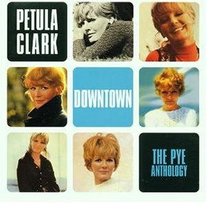 Petula clark - Downtown: the Pye Anthology - Zortam Music