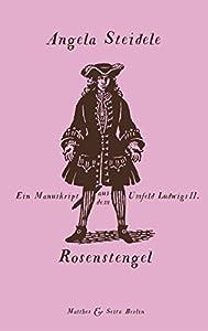 """Bayerischer Buchpreis für """"Rosenstengel"""" von Angela Steidele"""