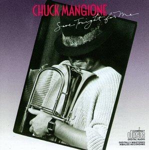 Chuck Mangione - Save Tonight for Me - Zortam Music