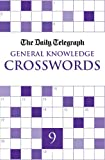 Telegraph Group Limited Daily Telegraph General Knowledge Crosswords 9