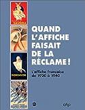 echange, troc Réjane Bargiel-Harry, H. Touiller-Feyrabend, J. Van Deputte - Quand l'affiche faisait de la réclame ! : L'affiche française de 1920 à 1940