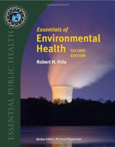 Essentials Of Environmental Health, 2nd Edition...