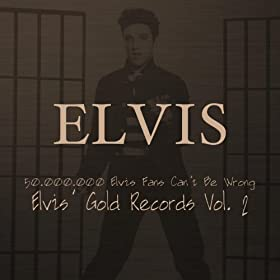 Elvis' Gold Records, Vol. 2 (50.000.000 Elvis Fans Can't Be Wrong)