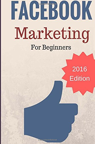 facebook-marketing-for-beginners-2016-edition