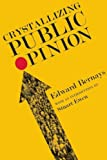 img - for Crystallizing Public Opinion book / textbook / text book