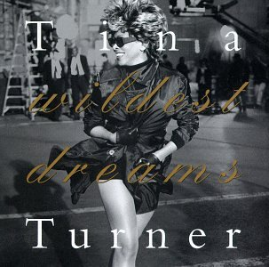 Tina Turner - Wildest Dreams - Zortam Music