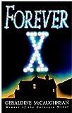 Forever X (0192717480) by McCaughrean, Geraldine