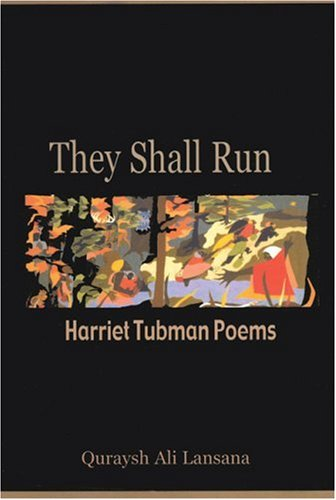 They Shall Run: Harriet Tubman Poems (English and English Edition)